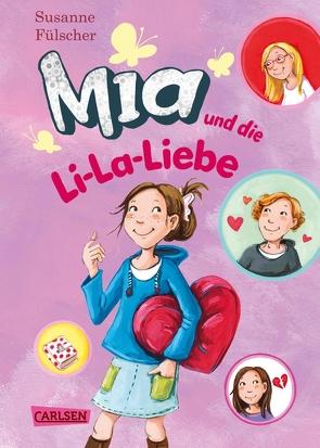 Mia 13: Mia und die Li-La-Liebe von Fülscher,  Susanne, Henze,  Dagmar