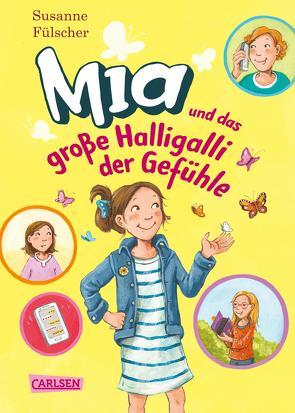 Mia 14: Mia und das große Halligalli der Gefühle von Fülscher,  Susanne, Henze,  Dagmar