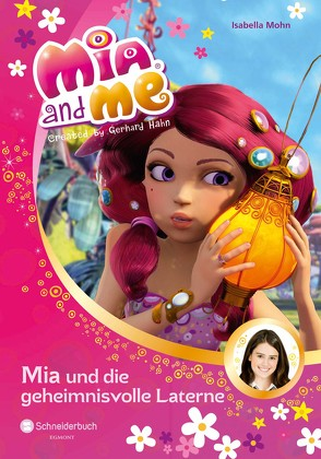 Mia and me, Band 08 von Mohn,  Isabella