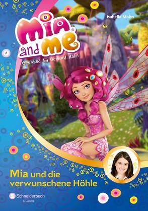 Mia and me, Band 10 von Mohn,  Isabella