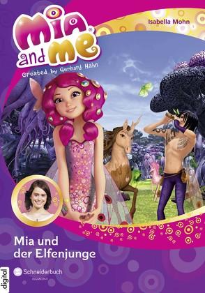 Mia and me, Band 16 von Mohn,  Isabella