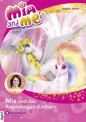 Mia and me, Band 21 von Mohn,  Isabella