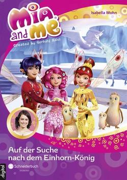 Mia and me, Band 23 von Mohn,  Isabella