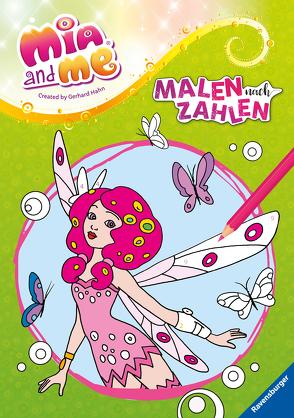 Mia and me: Malen nach Zahlen von Steingräber,  Mia, Studio 100 Media GmbH / m4e AG
