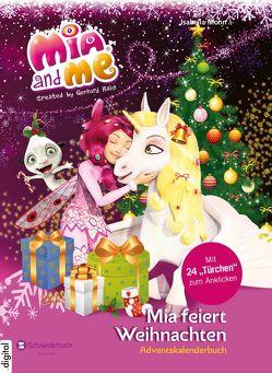 Mia and me – Mia feiert Weihnachten von Mohn,  Isabella