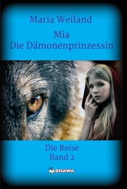 Mia – Die Dämonenprinzessin von Weiland,  Maria