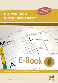 MIA: Mitteilungen, Informationen, Aufgaben (GS) von Kuppig,  Kerstin, Schneider,  Markus
