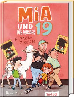 Mia und die aus der 19 – Alpaka-Zirkus von Mahne,  Nicole, Schüttler,  Kai