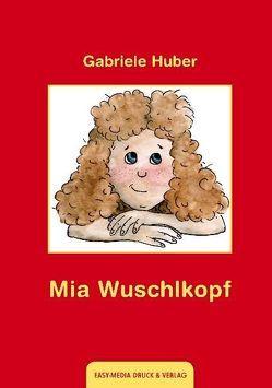 Mia Wuschlkopf von Huber,  Gabriele