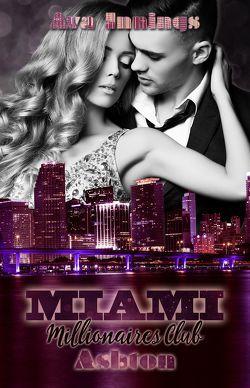 Miami Millionaires Club – Ashton von Innings,  Ava