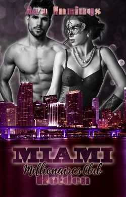 Miami Millionaires Club – Holden von Innings,  Ava