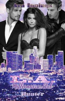Miami Millionaires Club – Hunter von Innings,  Ava