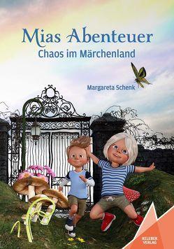 Mias Abenteuer von Müller,  Sven, Schenk,  Margareta