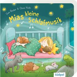 Mias kleine Schlafmusik von Becker,  Uwe, Huth,  Olivia