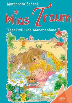 Mias Traum von Schenk,  Margareta, Verlag,  Kelebek, Vogl,  Christl
