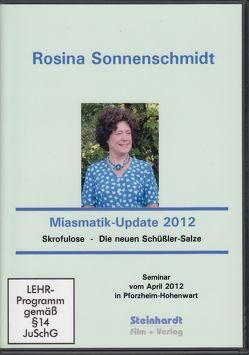 Miasmatik-Update 2012 von Sonnenschmidt,  Rosina