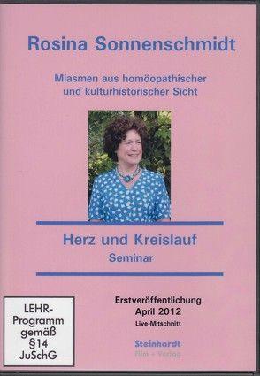 Miasmen aus homöopathischer und kulturhistorischer Sicht – Miasmatische Homöopathie – Seminar Herz und Kreislauf von Sonnenschmidt,  Rosina