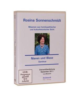 Miasmen aus homöopathischer und kulturhistorischer Sicht – Miasmatische Homöopathie – Seminar Nieren und Blase von Sonnenschmidt,  Rosina