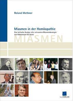 Miasmen in der Homöopathie von Methner,  Roland