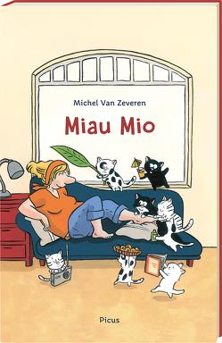 Miau Mio von Van Zeveren,  Michel