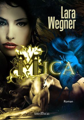 Mica von Wegner,  Lara