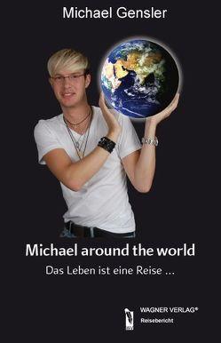 Michael around the world von Gensler,  Michael