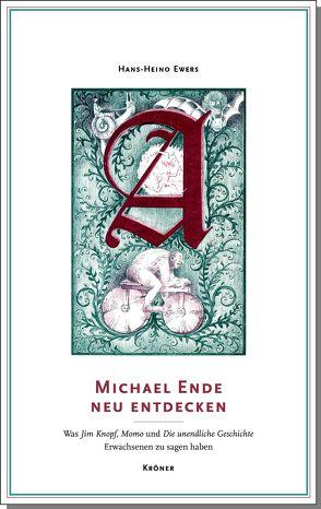 Michael Ende neu entdecken von Hans-Heino,  Ewers