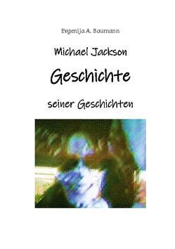Michael Jackson von Baumann,  Evgenija