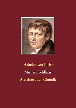 Michael Kohlhaas von von Kleist,  Heinrich