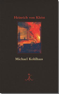 Michael Kohlhaas von Kleist,  Heinrich von, Landwehr,  Helmut
