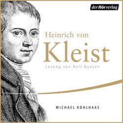 Michael Kohlhaas von Boysen,  Rolf, Kleist,  Heinrich von