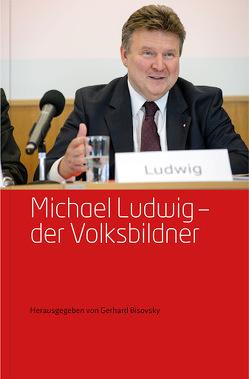 Michael Ludwig – von Bisovsky,  Dr. Gerhard