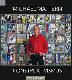 Michael Mattern – Konstruktivismus von Haupenthal,  Uwe