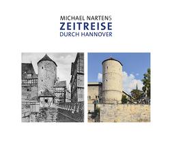 Michael Nartens Zeitreise durch Hannover von Narten,  Michael