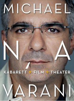 Michael Niavarani: Kabarett+Film+Theater von Niavarani,  Michael