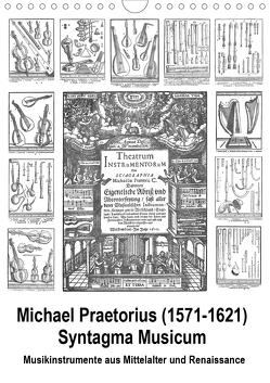 Michael Praetorius Syntagma Musicum (Wandkalender 2020 DIN A4 hoch) von Liepke,  Claus
