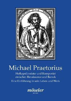 Michael Praetorius von Vogelsänger,  Siegfried