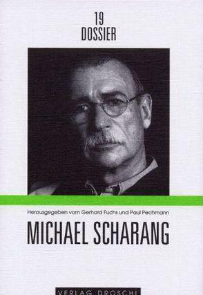 Michael Scharang von Fuchs,  Gerhard, Pechmann,  Paul