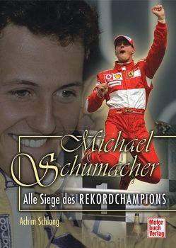 Michael Schumacher von Schlang,  Achim