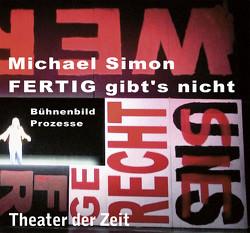 Michael Simon – FERTIG gibt's nicht von Neuffer,  Tilmann, Wetzel,  Stephan