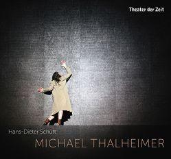 MICHAEL THALHEIMER von Schütt,  Hans-Dieter, Thalheimer,  Michael