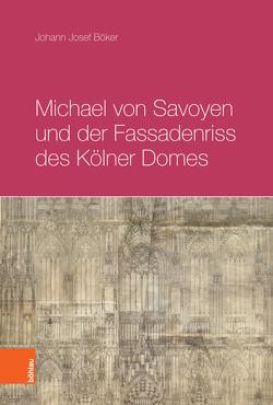 Michael von Savoyen und der Fassadenriss des Kölner Doms von Böker,  Johann Josef