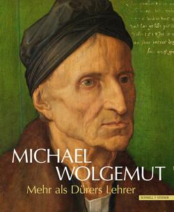 Michael Wolgemut von Baumbauer,  Benno, Hirschfelder,  Dagmar, Teget-Welz,  Manuel