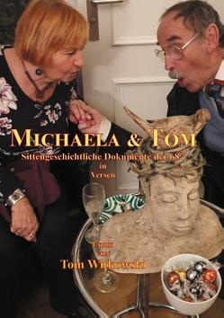 Michaela & Tom von Witkowski,  Tom