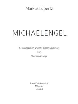 MICHAELENGEL von Lange,  Thomas A., Lüpertz,  Markus