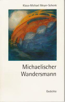 Michaelischer Wandersmann von Meyer-Schenk,  Klaus-Michael
