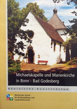 Michaelskapelle und Marienkirche in Bonn-Bad Godesberg von Schlossmacher,  Norbert, Wiemer,  Karl P