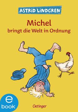 Michel bringt die Welt in Ordnung von Berg,  Björn, Lindgren,  Astrid, Peters,  Karl Kurt