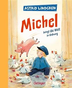 Michel bringt die Welt in Ordnung von Henn,  Astrid, Lindgren,  Astrid, Peters,  Karl Kurt