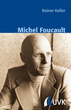Michel Foucault von Keller,  Reiner, Schnettler,  Bernt